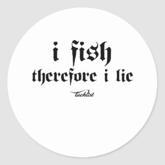 I fish, therefore I lie Sticker