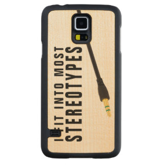 I fit into most stereotypes carved maple galaxy s5 slim case