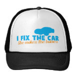 I fix the car- She makes the babies Mesh Hats