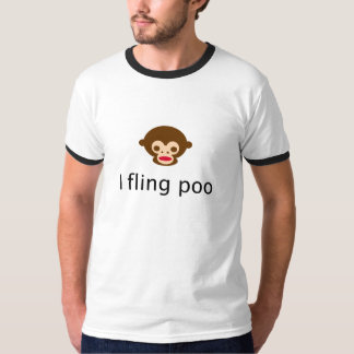 I Fling Poo T-Shirt