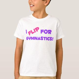 I Flip for Gymnastics! T-Shirt