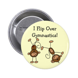 I Flip Over Gymnastics Tshirts and Gifts Pinback Button