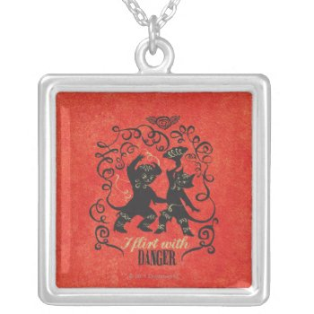 I Flirt With Danger 2 Silver Plated Necklace by pussinboots at Zazzle