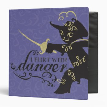 I Flirt With Danger Binder by pussinboots at Zazzle