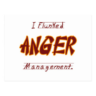 I Flunk anger management Postcard
