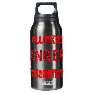 I Flunked Anger Management Insulated Water Bottle