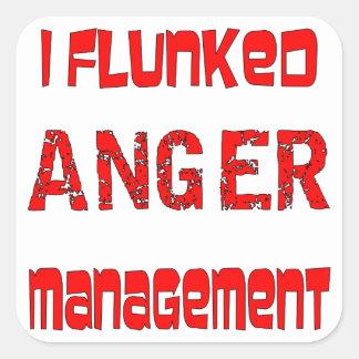 I Flunked Anger Management Square Sticker