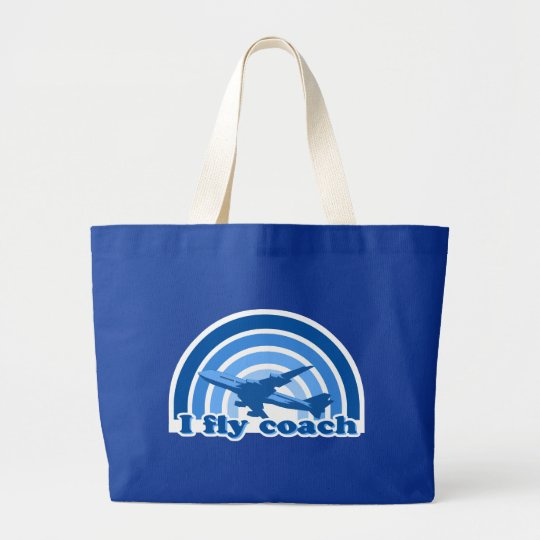 I fly coach travel tote bag