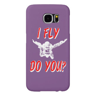 I Fly, Do You? (wht) Samsung Galaxy S6 Case