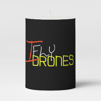 I Fly Drones Pillar Candle