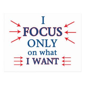 I Focus Only What I Want Postcard