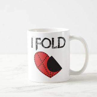 I Fold - Giving up on Love! - Funny Anti-Valentine Coffee Mug