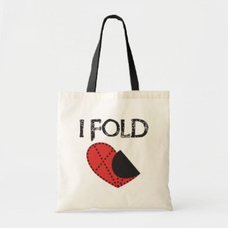 I Fold - Giving up on Love! - Funny Anti-Valentine Tote Bag