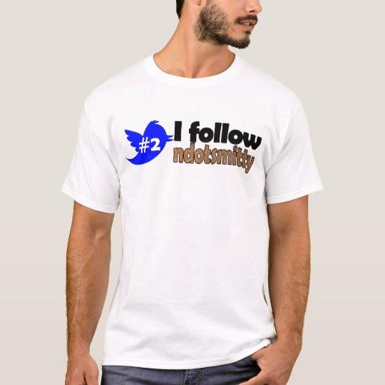 I Follow ndotsmitty T-Shirt