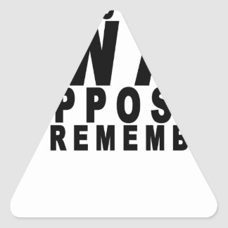 i forgot what i was supposed to remember tee shirt triangle sticker