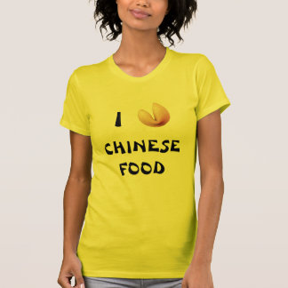 I Fortune Cookie (Heart) Chinese Food T-Shirt