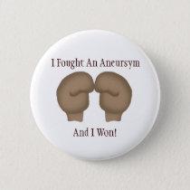 I Fought An Aneurysm Button