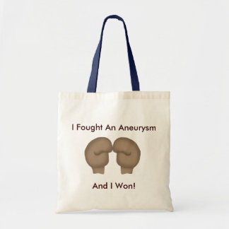 I Fought An Aneurysm Tote Bag