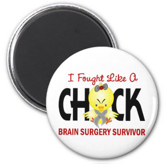 I Fought Like A Chick 1 Brain Surgery Survivor Magnet