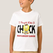 I Fought Like A Chick 1 Brain Surgery Survivor T-Shirt