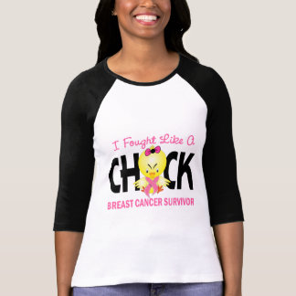 I Fought Like A Chick Breast Cancer Survivor Tee Shirt