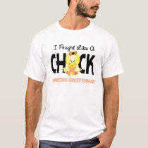 I Fought Like A Chick Endometrial Cancer Survivor T-Shirt