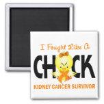 I Fought Like A Chick Kidney Cancer Survivor Fridge Magnet