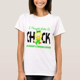 I Fought Like A Chick Lymphoma Non Survivor T-Shirt