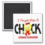 I Fought Like A Chick Stroke Survivor Magnet