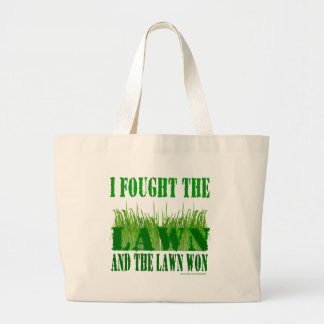 I FOUGHT THE LAWN AND THE LAWN WON TOTE BAG