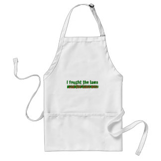 I Fought The Lawn Adult Apron