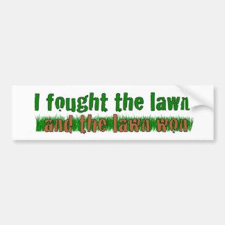 I Fought The Lawn Bumper Sticker
