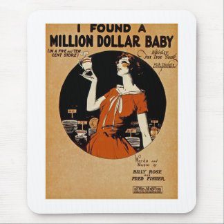 I Found A  Million Dollar Baby Mouse Pad