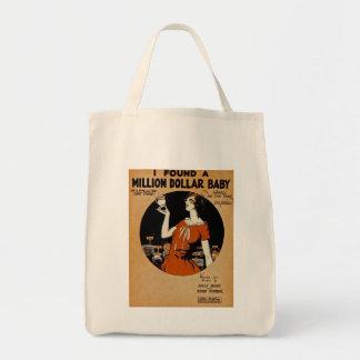 I Found A  Million Dollar Baby Tote Bag