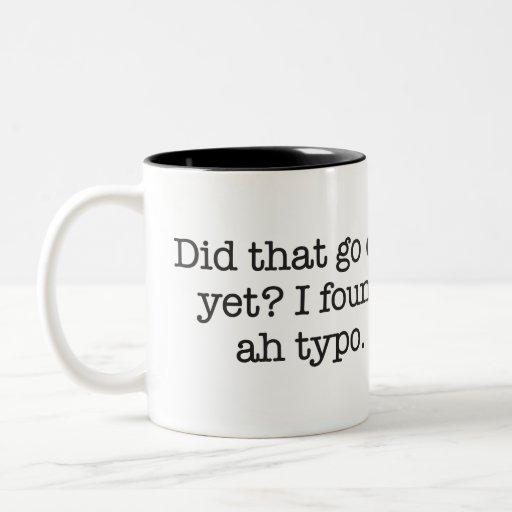 I found a typo Two-Tone coffee mug