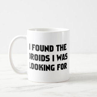 I Found Androids Coffee Mugs