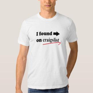 I found him/her on craigslist t-shirt
