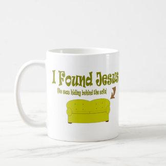 I Found Jesus Coffee Mug