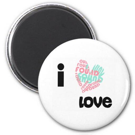 I Found Love Fridge Magnet