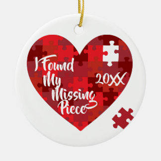 I Found My Missing Piece - Puzzle Heart Ceramic Ornament