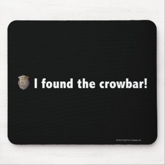 I found the crowbar! White Mouse Pad