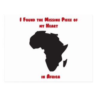 I Found the Missing Piece of my Heart in Africa Postcard