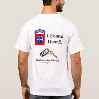 I Found Them T shirt