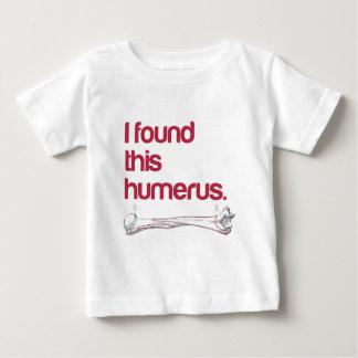 I found this humerus baby T-Shirt