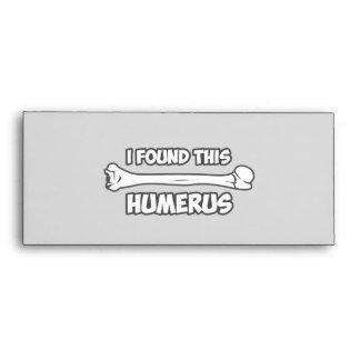 I Found This Humerus Envelopes