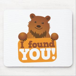 I FOUND YOU teddy bears picnic bear Mouse Pad