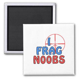 I Frag N00bs Magnet