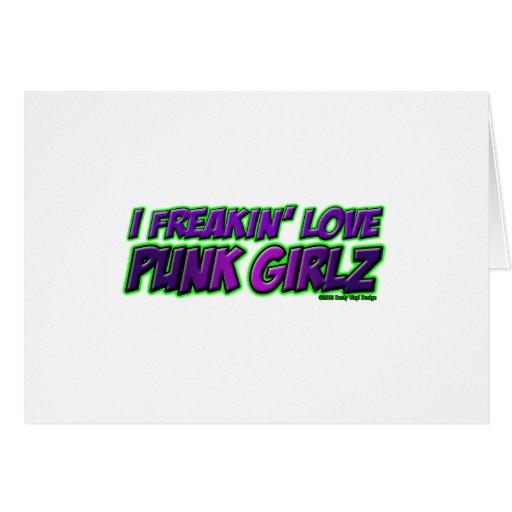 I Freakin Love PUNK GIRLS punk rock punkrock girl Card