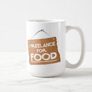 I FREELANCE FOR FOOD - MUG