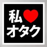 I friki del japonés del ~ de Otaku del corazón [am Poster